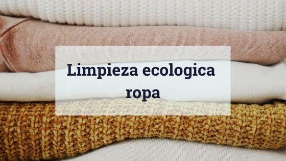 limpieza ecológica ropa